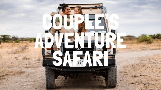 couples adventure safari